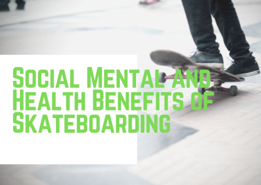 Social Mental and Health Benefits of Skateboarding